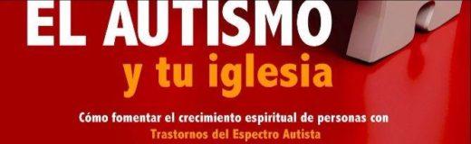 El Autismo y tu iglesia